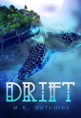 Drift by MK Hutchins